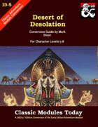 Classic Modules Today: I3-5 Desert of Desolation (5e)