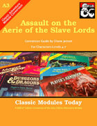 Classic Modules Today: A3 Assault on the Aerie of the Slave Lords(5E)