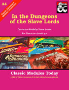 Classic Modules Today: A4 In the Dungeon of the Slave Lords (5E)