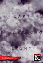 Last Flickering Light