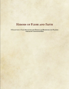 Heroes of Flesh and Faith -- Barbarian and Paladin Class Options