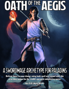 Oath of the Aegis: A Swordmage Archetype for Paladins