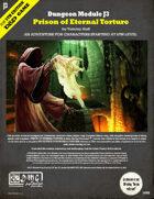Dungeon Module J3: Prison of Eternal Torture