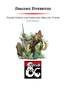 Draconic Diversities - The Dragonkith Class and Archetypes for Harnessing Draconic Power (5e)