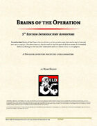 Brains of the Operation - Part 1
