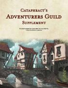 Cataphract's Adventurers Guild Supplement