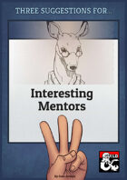 Three Suggestions for Interesting Mentors