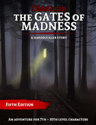 A Hardbuckler Story: The Gates of Madness - Now FREE (Pay What You Want)