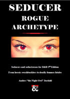Seducer - Rogue Archetype