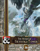 The Secret of Skyhold Tower - Adventure