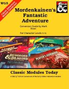 Classic Modules Today: WG5 Mordenkainen's Fantastic Adventure (5e)
