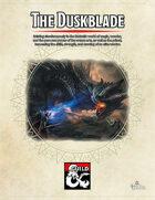 The Duskblade: A 5e Class