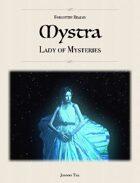 MYSTRA, Lady of Mysteries ✧ Forgotten Realms 5e