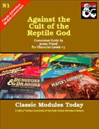 Classic Modules Today: N1 Against the Cult of the Reptile God (5e)