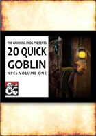 20 Quick Goblin NPCs