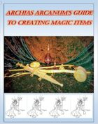 Archias Arcanum's Guide to Creating Magic Items