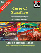 Classic Modules Today: X3 Curse of Xanathon