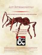 Ant Extermination: Side Quest