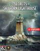 The Secrets of Skyhorn Lighthouse