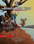 Advanced Ability Checks
