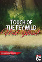 FEY001 Touch of the Feywild: Mist Island