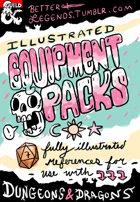 Better Legends Illustrated Equipment Packs