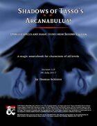 Shadows of Tasso's Arcanabulum