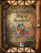 Just Another Day In Scornubel