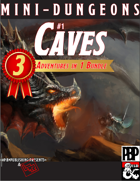 Mini-Dungeons 1: CAVES (3-in-1 adventure bundle)