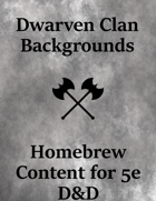 Dwarven Clan Backgrounds - 3 New Backgrounds for Dwarf Characters