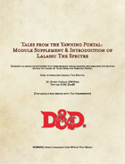 Tales from the Yawning Portal: Module Supplement & Introduction of Lalassu The Spectre