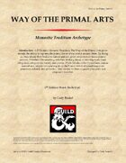 Monastic Tradition: Way of the Primal Arts
