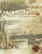 The Lost Places: Black Cliff Lighthouse