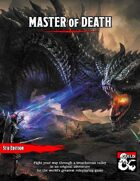 Master of Death - A Level 7 Adventure