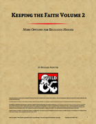 Keeping the Faith Vol 2 - More Options for Religious Heroes