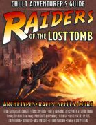Raiders of the Lost Tomb: Chult Adventurer's Guide
