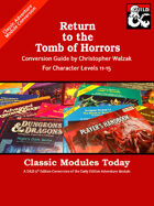 Classic Modules Today: Return to the Tomb of Horrors (5e)