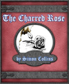 The Charred Rose