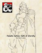 Paladin Oath: Oath of Eternity