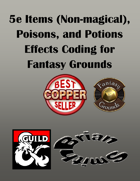 5e Items, Poisons, and Potions Effects Coding