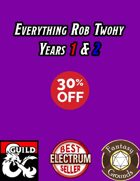 Everything Rob Twohy Years 1 & 2