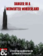 Danger In A Midwinter Wonderland: A Christmas One-Shot