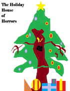 7 Nights of Solstice- A Holiday House of Horrors