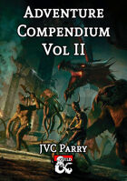 Adventure Compendium Vol II