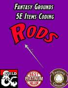Fantasy Grounds 5E Items Effects Coding - Rods