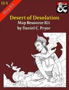 DM Notes & Maps for Desert of Desolation Maps (I3-I5)