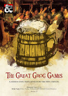 The Great Grog Games - 2nd Tier Adventure (5e)