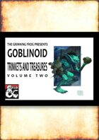 100 Goblinoid Trinkets and Treasures