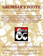 Grumbar's Tooth - Underdark Locale