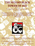The Second Black Tower of Zed